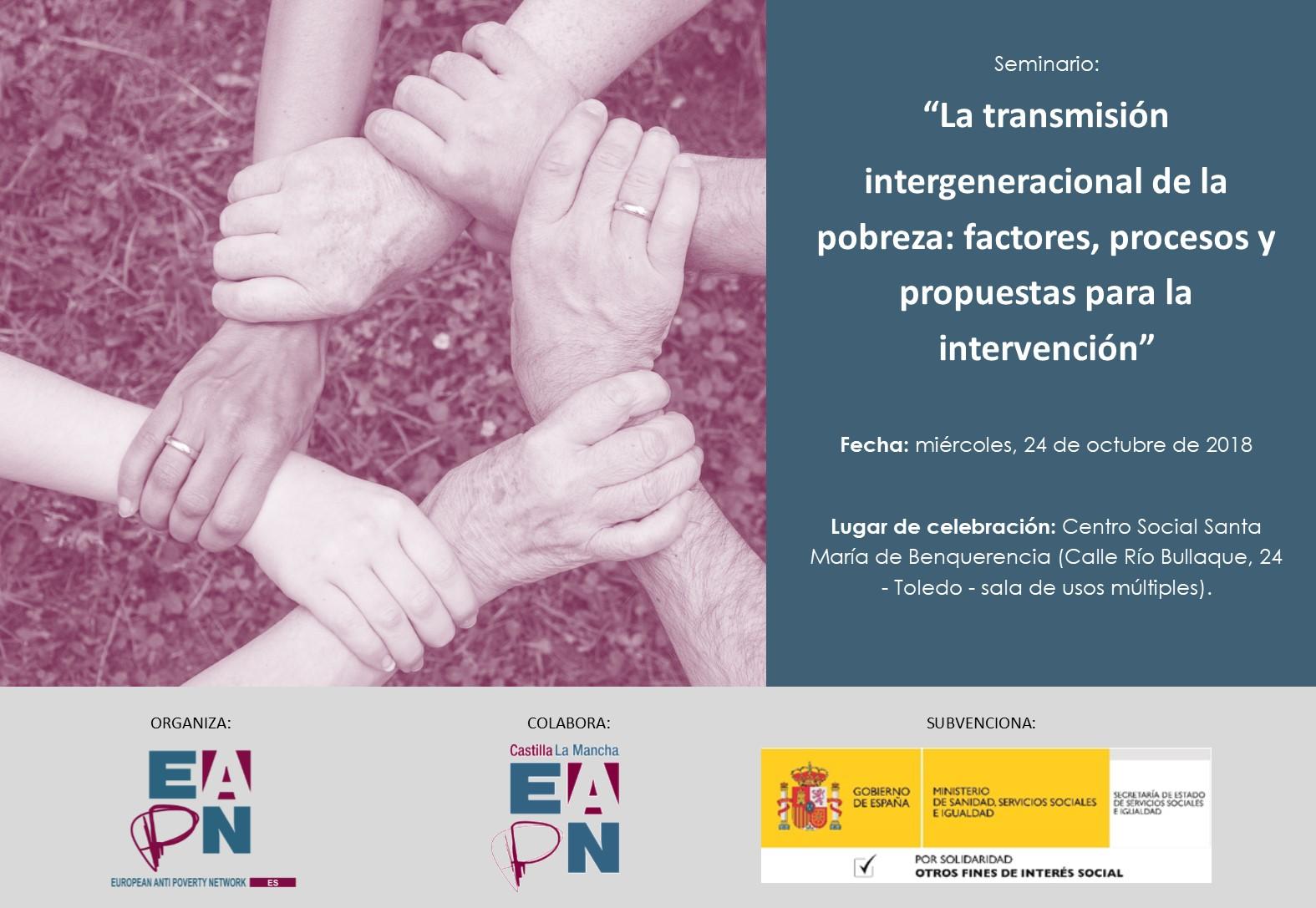 """Toledo acogerá el Seminario: """"La transmisión intergeneracional de la pobreza: factores, procesos y propuestas para la intervención"""", organizado en colaboración con EAPN-ES"""