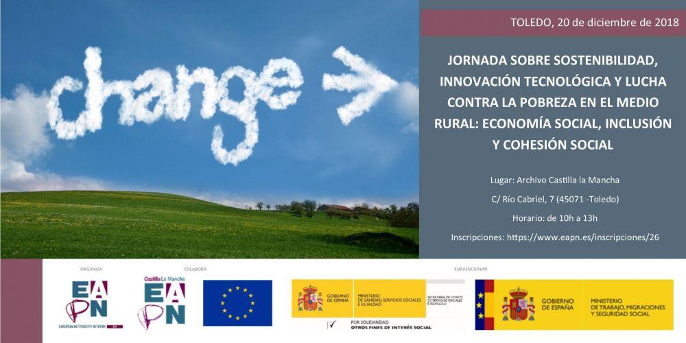 """En Toledo se celebrará la """"Jornada Sostenibilidad, Innovación Tecnológica y lucha contra la pobreza en el medio rural: Economía social, Inclusión y Cohesión Social """"organizado en Colaboración con EAPN-ES"""