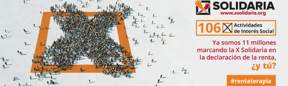Marcar la X Solidaria en la declaración de la renta: un gesto de compromiso y solidaridad ciudadana en tiempos de crisis