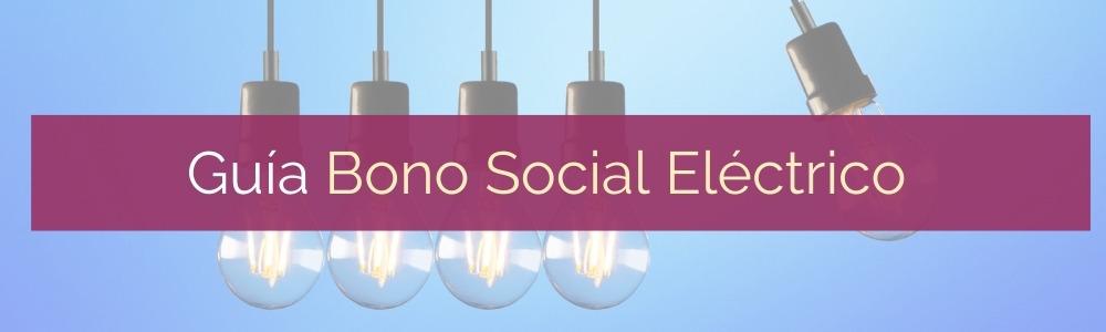 Guía Bono Social Eléctrico